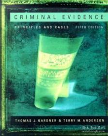 Criminal Evidence: Principles And Cases (with Infotrac)