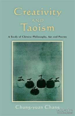 【现货】Creativity and Taoism : A Study of Chinese Philosophy, Art and Poetry 创造力与道教:中国哲学,艺术与诗歌研究