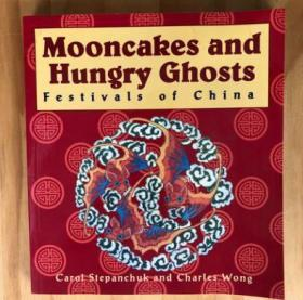 Mooncakes and Hungry Ghosts 英文中国传统的节日文化和起源