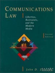 Communications Law: Liberties Restraints And The Modern Media (wadsworth Series In Mass Communicat