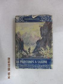 外文书  GUEORUI GOULIA  LE PRINTEMPS A SAKENE  精装本 共252页