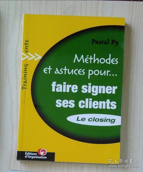 法文原版 Méthods Et Astuces Pour Faire Signer Ses clients le closing