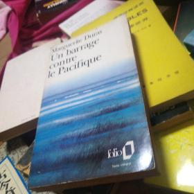 Marguerite Duras - Un Barrage contre le Pacifique
