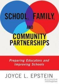 School Family And Community Partnerships: Preparing Educators And Improving Schools
