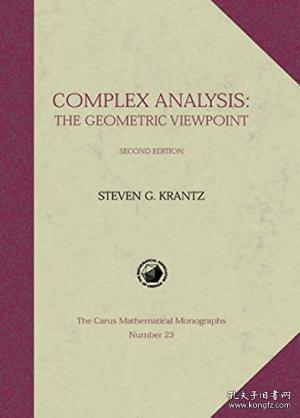 ComplexAnalysis:TheGeometricViewpoint,SecondEdition(CarusMathematicalMonographs)