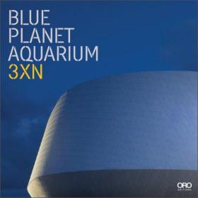 The Blue Planet: Denmarks National Aqua