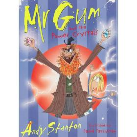 Mr Gum and the Power Crystals 阿甘先生和魔法水晶
