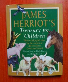 James Herriots Treasury for Children: Warm and Joyful Tales by the Author of All Creatures Great and Small 【精装大16开本彩印画册】