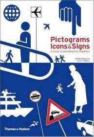 Pictograms, Icons & Signs: A Guide to In