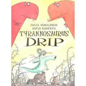 Tyrannosaurus Drip (Royal Mail Scottish Children's BooK Award 2008