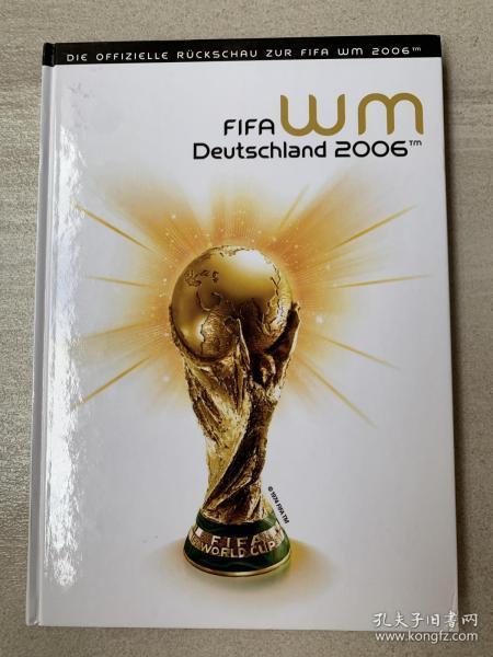 德国原版FIFA 版2006年世界杯赛后总结硬皮精装画册特刊 绝版珍藏,基本全新,为了防止中途运输损害,只发顺丰到付,售出不退不换!