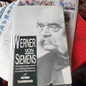 WERNER VON SIEMENS Inventor and International Entrepreneur