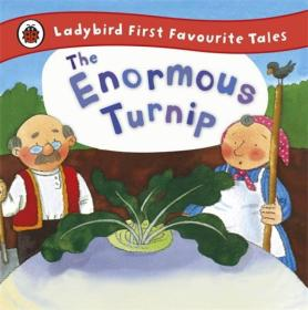 Ladybird first favourite tales: The enormous turnip瓢虫第一本非常喜欢的故事:大萝卜(精装绘本)(3-6岁)