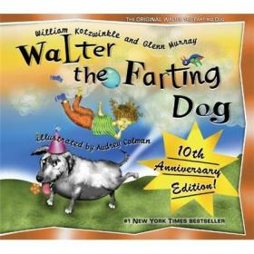 Walter the Farting Dog沃尔特的放屁狗(精装绘本)(3-6)岁