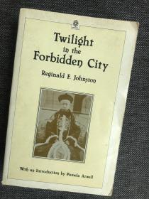 现货 Twilight in the Forbidden City (Oxford in Asia Paperbacks)