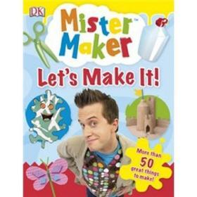 Mister Make  Let make it手工大师:动手做!(精装绘本)(7-10)岁