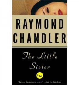 The Little Sister (Vintage Crime/Black Lizard) 英文原版大32开 近全新