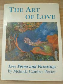 英文原版书 The Art of Love: Love Poems and Paintings Hardcover – October 1, 1993 by Melinda Camber Porter  (Author, Artist)