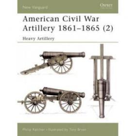 American Civil War Artillery 1861-1865: He...