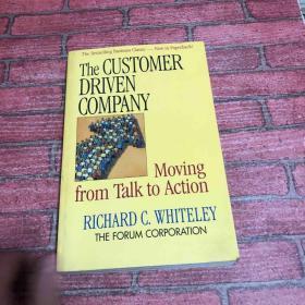 英文原版 客户驱动的公司 The Customer-Driven Company: Moving from Talk to Action