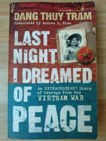 英文原版书 Last Night I Dreamed of Peace: An extraordinary diary of courage from the Vietnam War Paperback – 1 Jan. 2009 by Dang Thuy Tram  (Author)