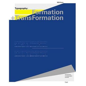 Typography:Formation + TransFormation