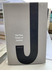 The Two Faces of Justice