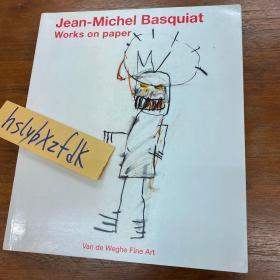 Jean-Michel Basquiat,works on paper 巴斯奎特 纸上作品