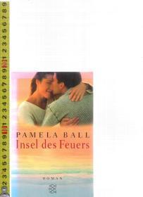 【优惠特价】原版德语小说 Insel des Feuers / Pamela Ball【店里有许多德文原版书刊欢迎选购】