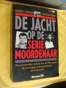 DE JACHT OP DE SERIEMOORDENAAR (TRUE CRIME)  荷兰语原版 插图本  16开厚册