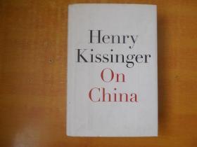 On China Henry Kissinger 【英文原版 16开精装】