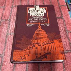 he American Legislative Process by William J. Keefe 原版