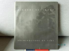 杉本博司摄影集 8开大册 建筑 海洋 能剧舞台 德文版 Hiroshi Sugimoto: Architecture of Time