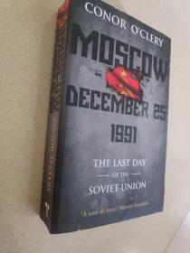 Moscow, December 25th, 1991:The Last Day of the Soviet Union