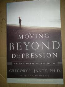 Moving Beyond Depression  A Whole-Person Approac