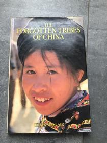 The Forgotten Tribes of China  地理学家著名文献  (遗忘的部落)   精装彩印   非常著名的摄影书
