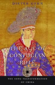 【现货】The Age of Confucian Rule : The Song Transformation of China