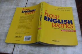 How English Works:A Grammar Practice Book with Answers(全书前半部分较多页面有笔记  平装16开  2004年印行  有描述有清晰书影供参考)