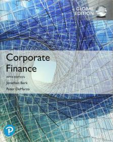 Corporate Finance 英文原版 公司理财(第5版)(工商管理经典译丛·会计与财务系列) 乔纳森·伯克(Jonathan Berk)、彼得·德马佐