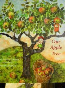 英文原版       少兒繪本        Our Apple Tree      我們的蘋果樹