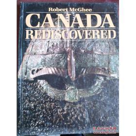 现货【全国运费6元起 】  Canada Rediscovered  9780660129198