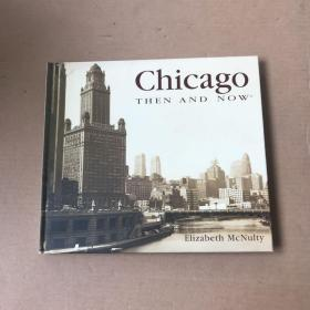 chicago THEN AND NOW(精装)