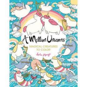 A Million Unicorns, Volume 6: Magical Crea...