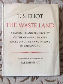 T.S.Eliot The Waste Land --  A Facsimile and Transcript of the original drafts including the annotations of Ezra Pound