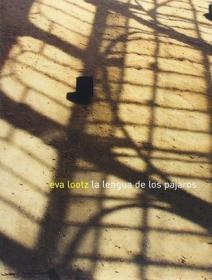 Lootz Eva: La Lengua De La Pajaros + Cd