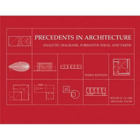 Precedents in Architecture: Analytic Diagrams Formative Ideas and Partis