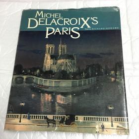MICHEL DELACROIX'S PARIS