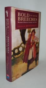 Bold In Her Breeches: Woman Pirates Across The Ages
