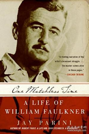 One Matchless Time: A Life of William Faulkner (P.S.)