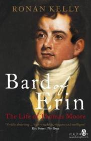 Bard Of Erin: The Life Of Thomas Moore